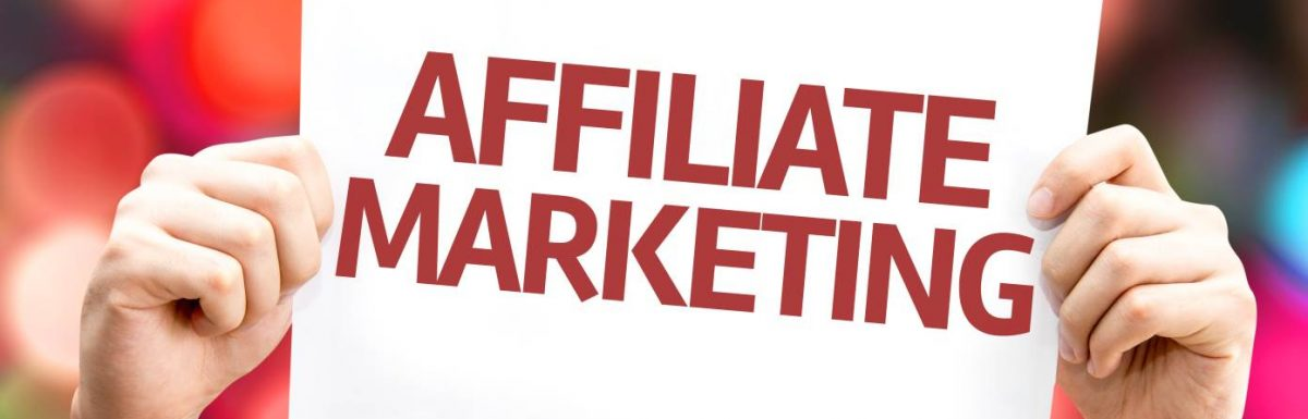 Affiliate Marketing In 2018 – What You Need To Know!