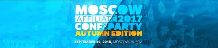 Moscow Affiliate Conference & Party: Autumn Edition