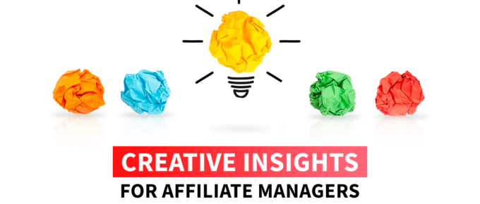 Creative Insights for Affiliate Managers